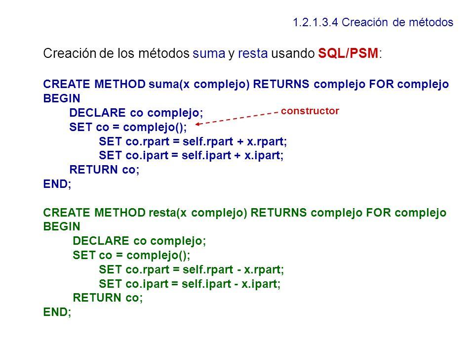 Creación de los métodos suma y resta usando SQL/PSM:
