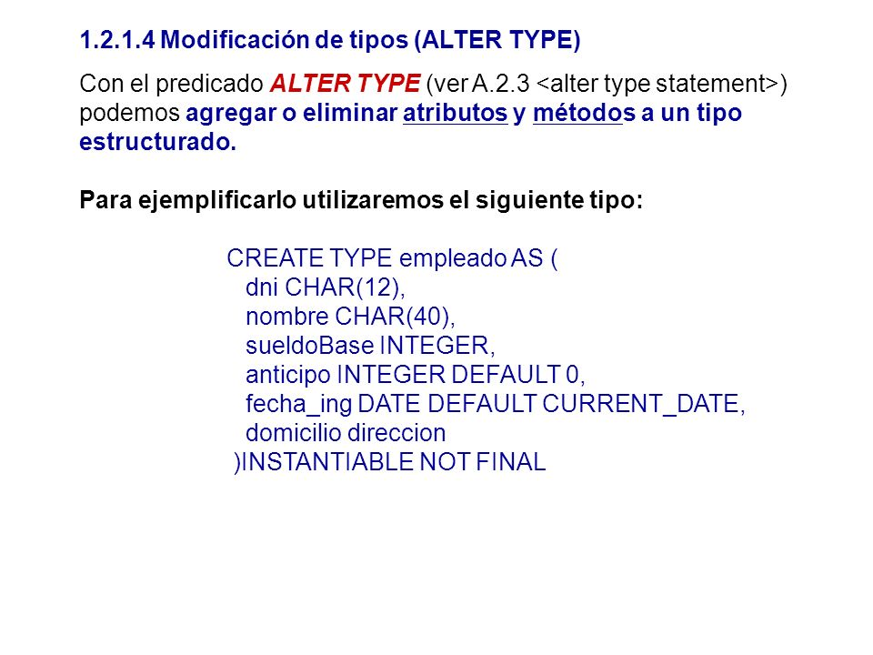 1.2.1.4 Modificación de tipos (ALTER TYPE)
