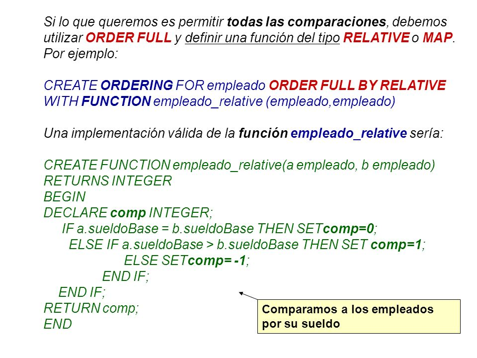 CREATE ORDERING FOR empleado ORDER FULL BY RELATIVE