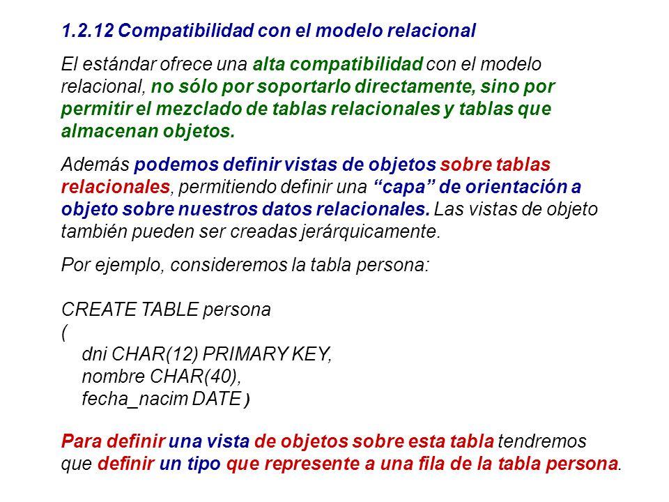 1.2.12 Compatibilidad con el modelo relacional