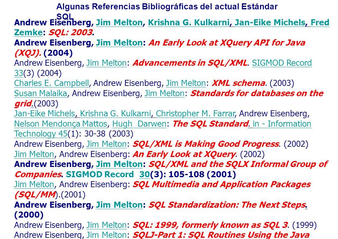 Algunas Referencias Bibliográficas del actual Estándar SQL