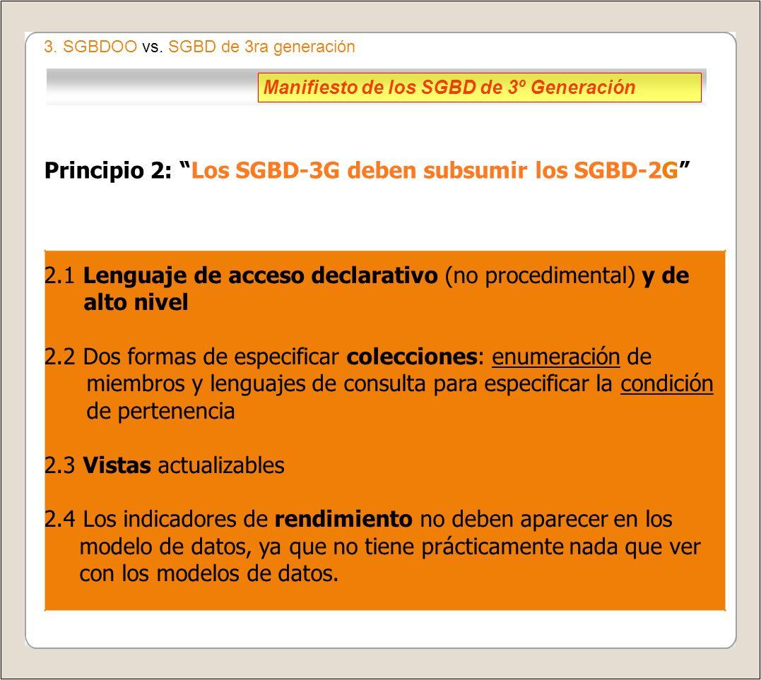 Principio 2: Los SGBD-3G deben subsumir los SGBD-2G