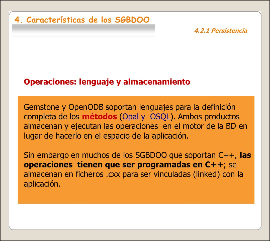 4. Características de los SGBDOO