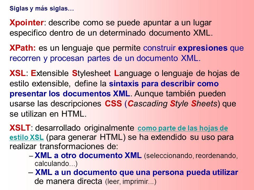 – XML a un documento que una persona pueda utilizar