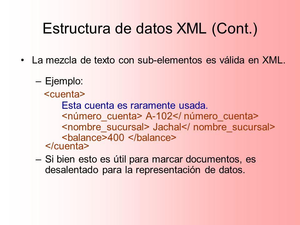 Estructura de datos XML (Cont.)