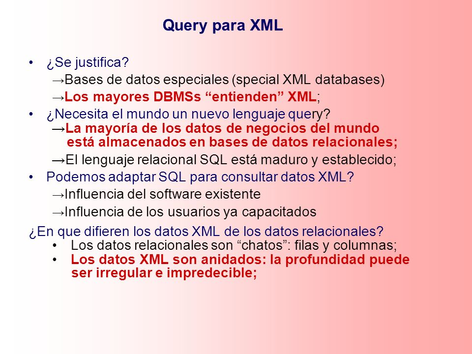 Query para XML ¿Se justifica