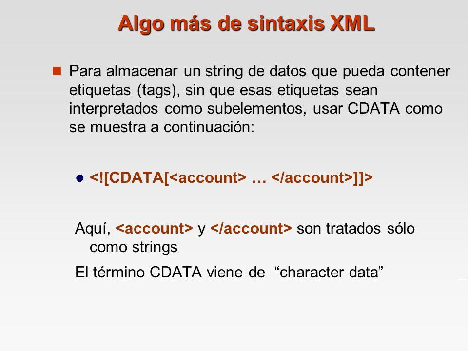 Algo más de sintaxis XML