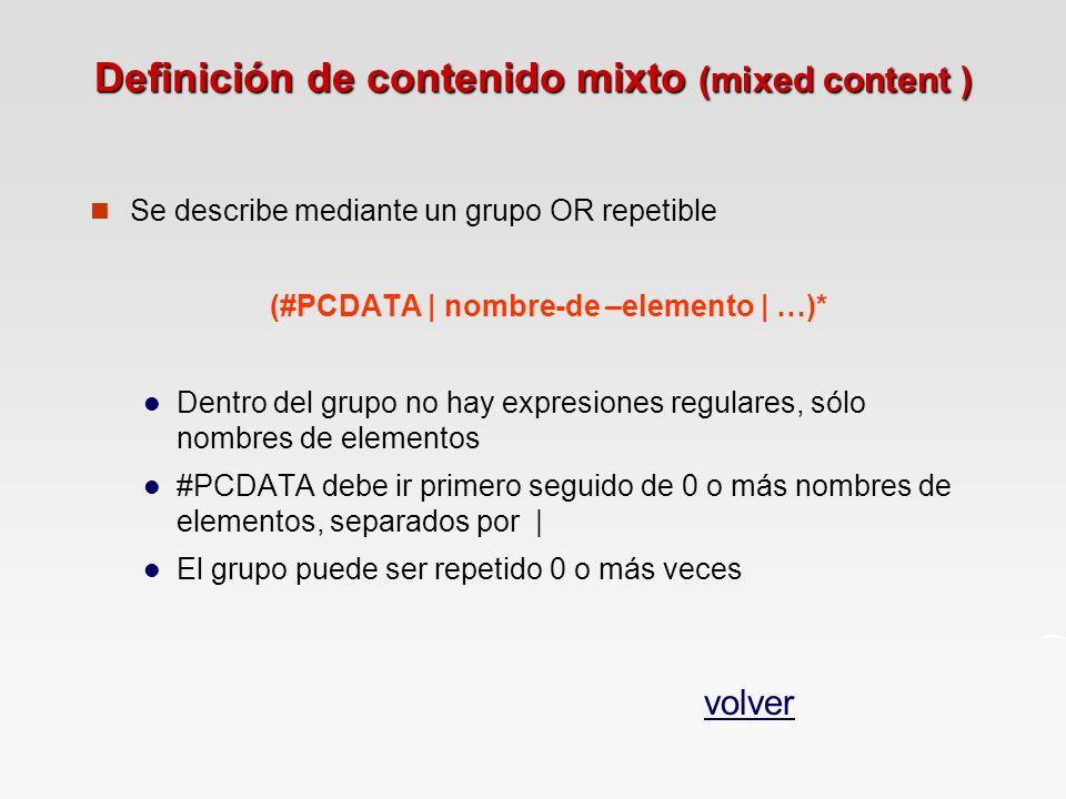 Definición de contenido mixto (mixed content )