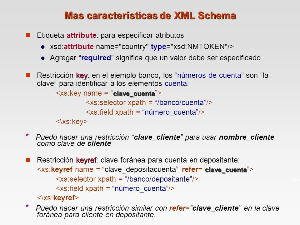 Mas características de XML Schema