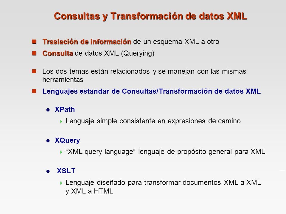 Consultas y Transformación de datos XML