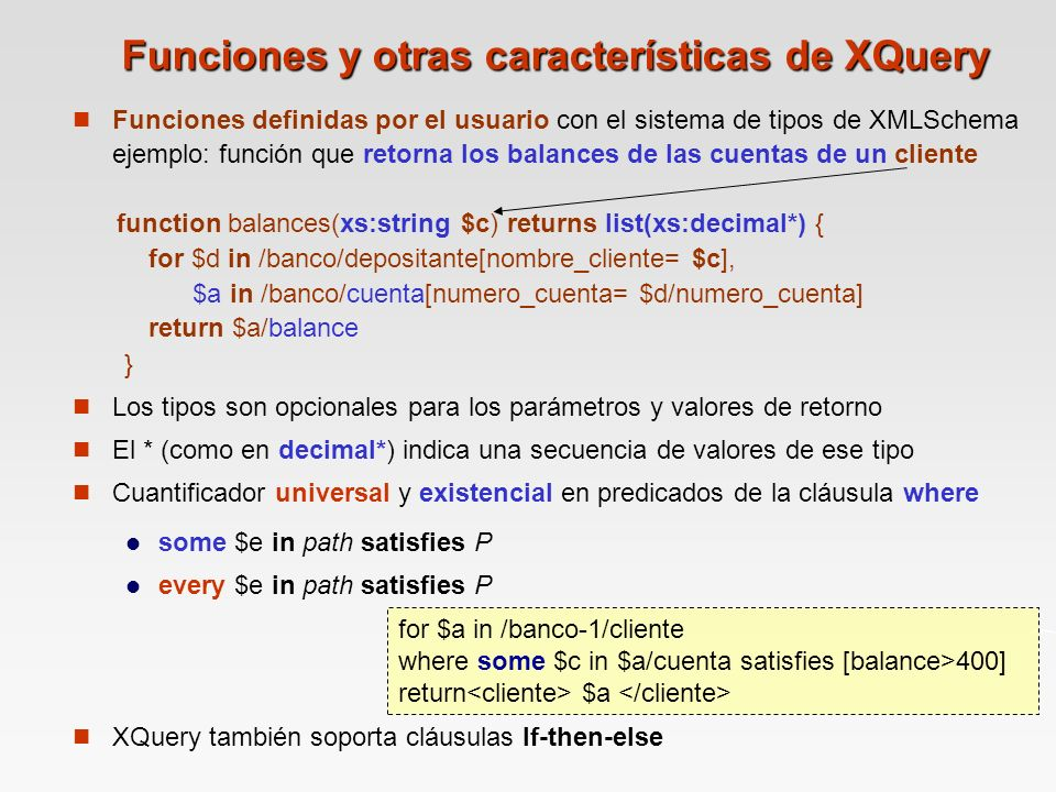 Funciones y otras características de XQuery