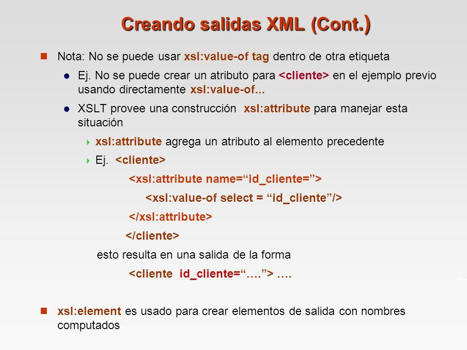 Creando salidas XML (Cont.)