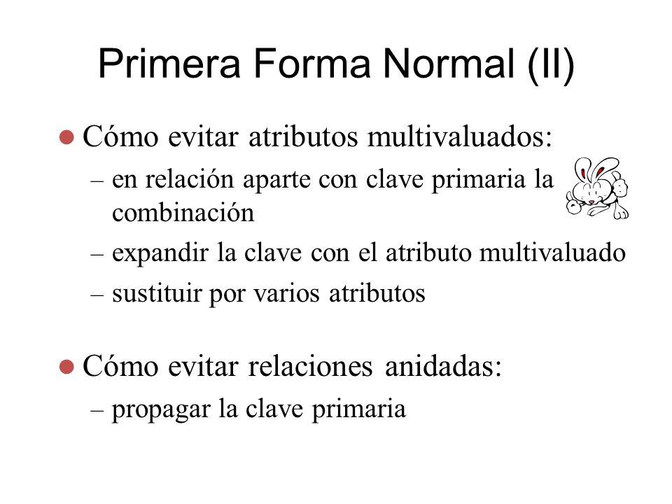 Primera Forma Normal (II)