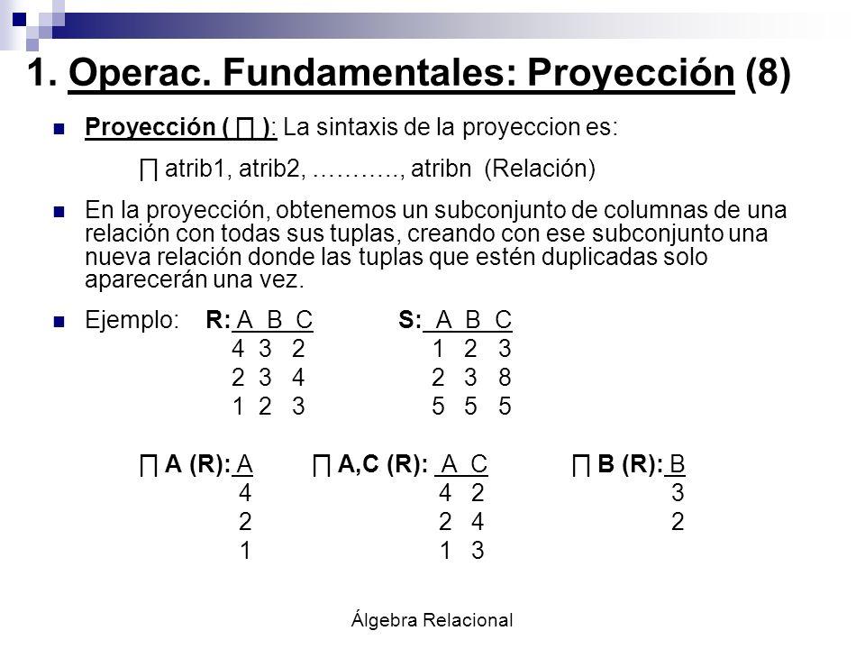 1. Operac. Fundamentales: Proyección (8)