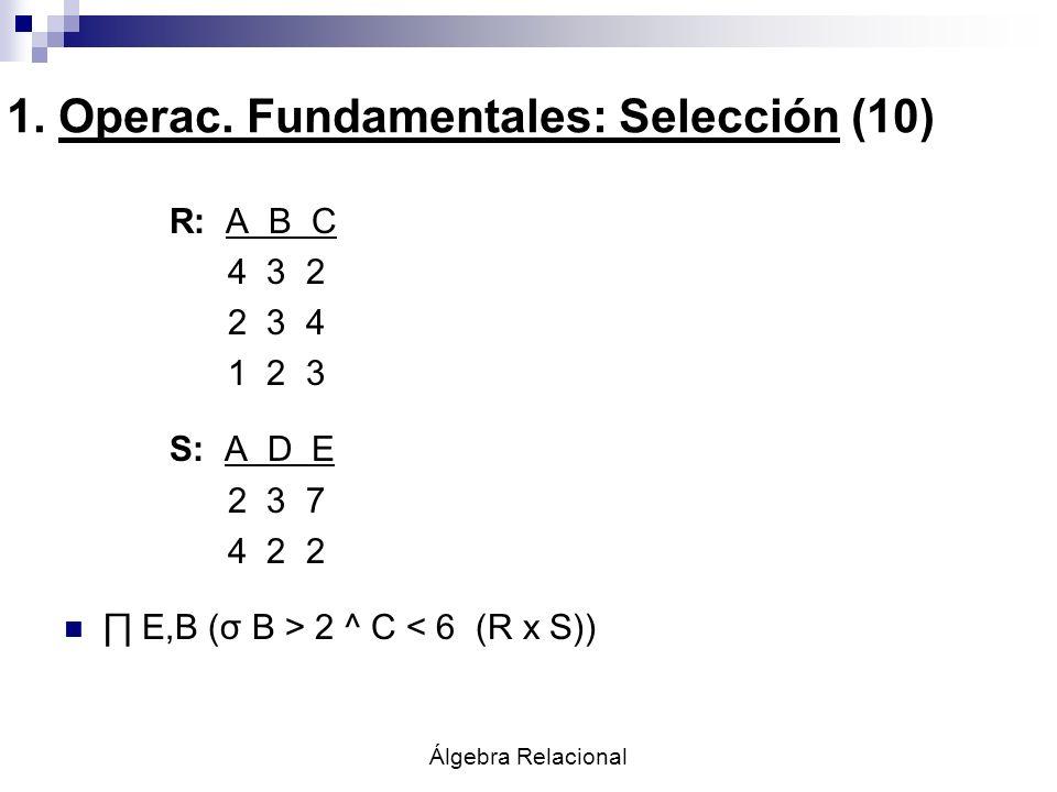 1. Operac. Fundamentales: Selección (10)
