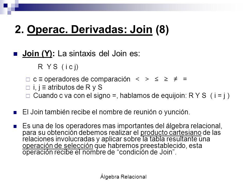2. Operac. Derivadas: Join (8)