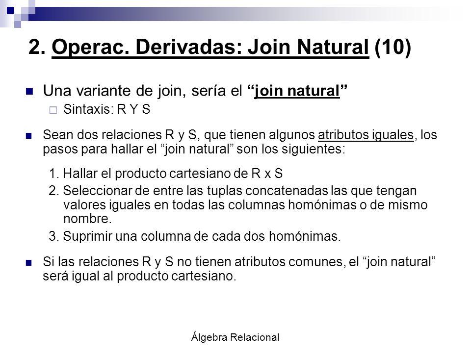 2. Operac. Derivadas: Join Natural (10)