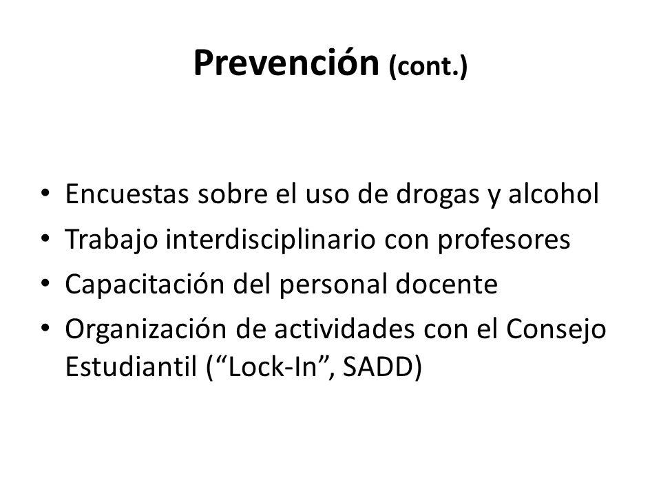 Prevención (cont.) Encuestas sobre el uso de drogas y alcohol