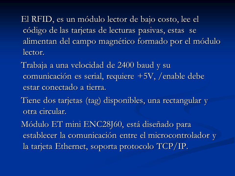 El RFID, es un módulo lector de bajo costo, lee el código de las tarjetas de lecturas pasivas, estas se alimentan del campo magnético formado por el módulo lector.