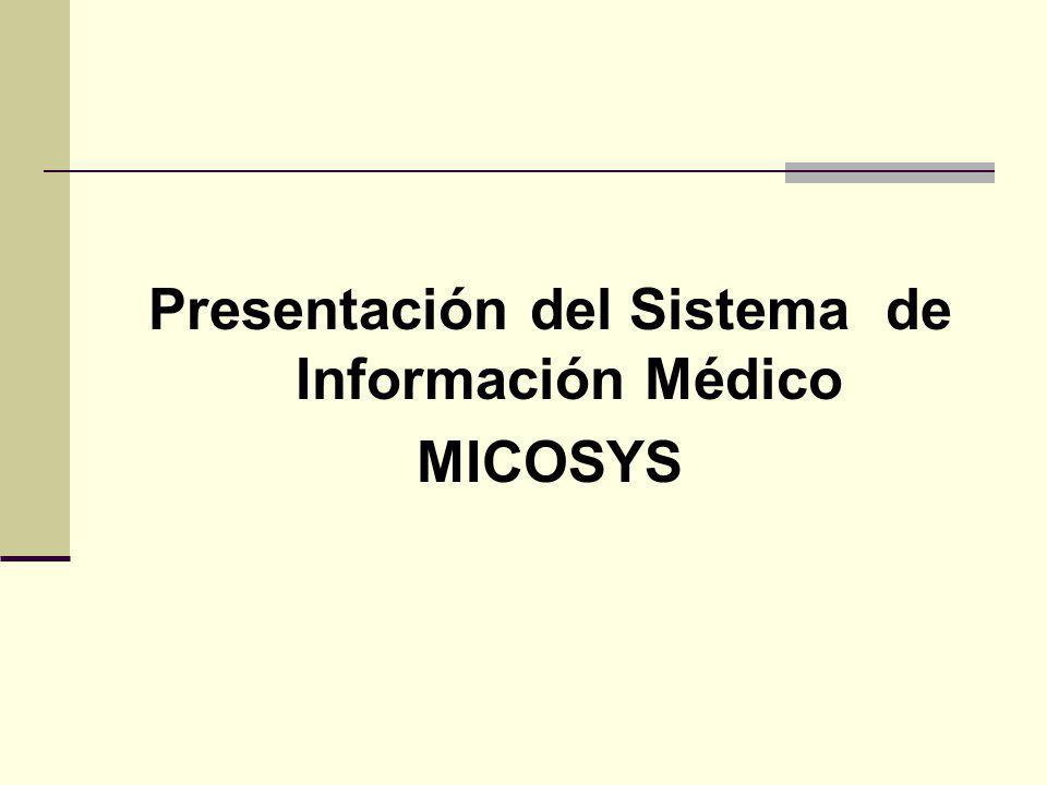 Presentación del Sistema de Información Médico