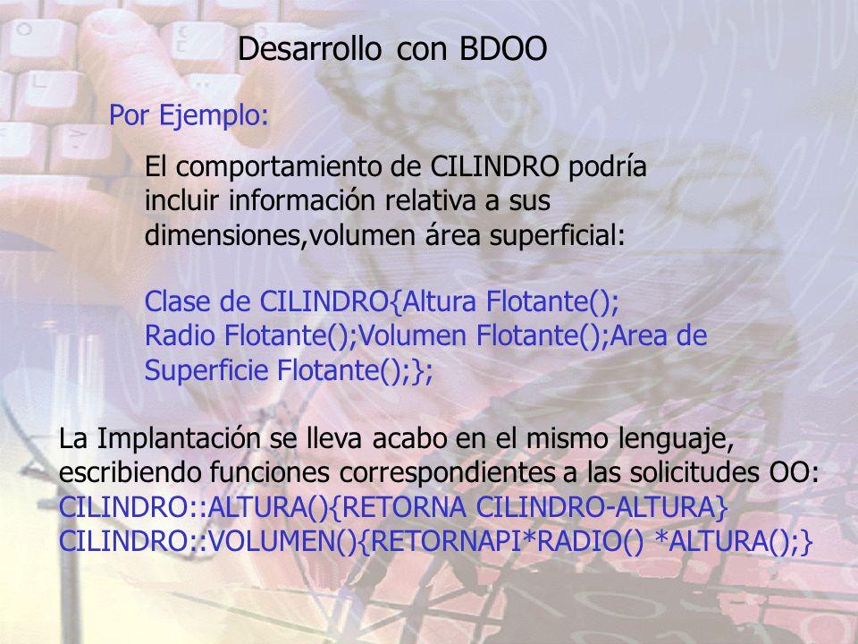 Desarrollo con BDOO Por Ejemplo: