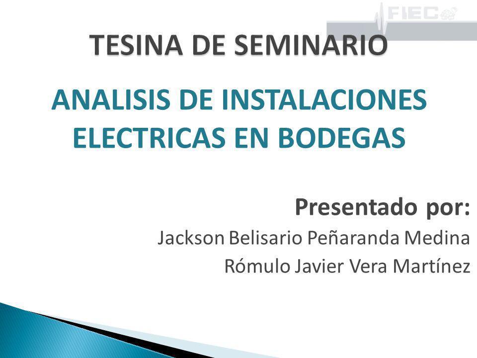 ANALISIS DE INSTALACIONES ELECTRICAS EN BODEGAS
