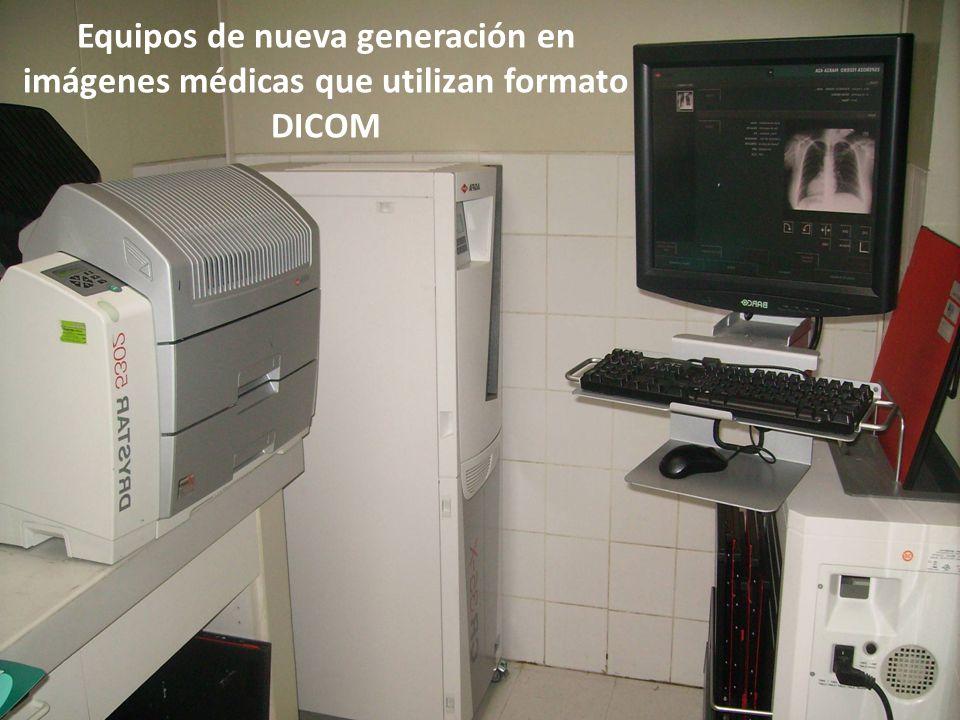 Equipos de nueva generación en imágenes médicas que utilizan formato DICOM