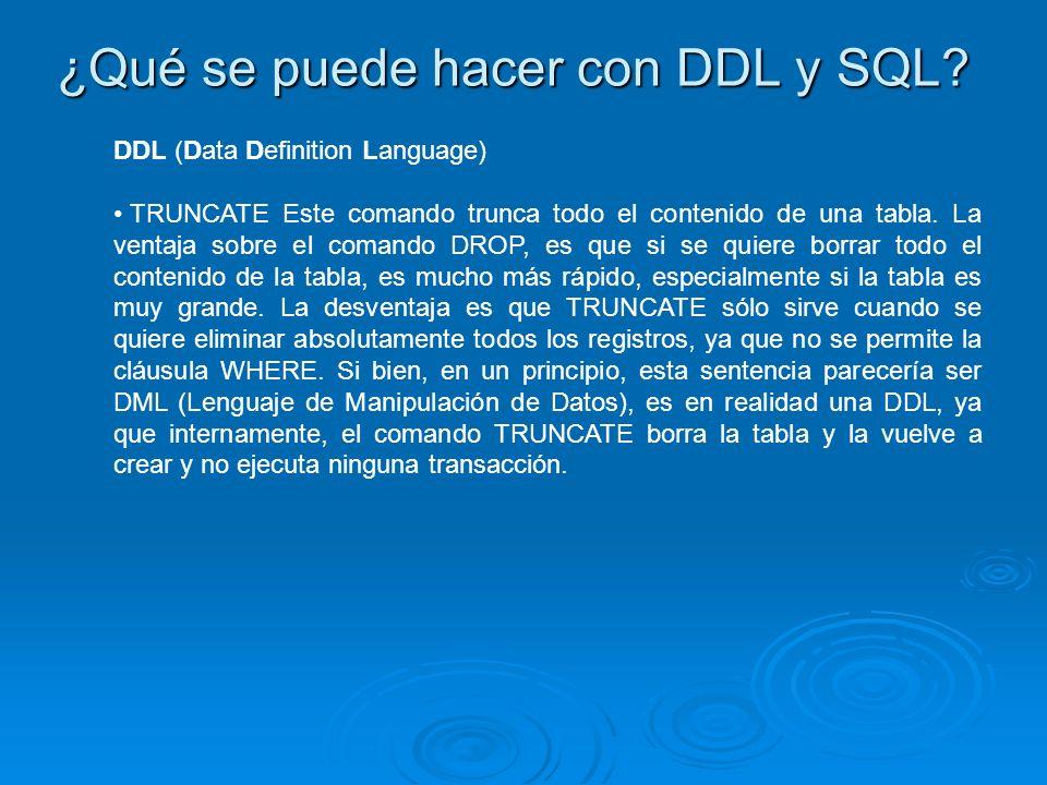 ¿Qué se puede hacer con DDL y SQL