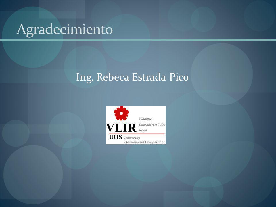 Agradecimiento Ing. Rebeca Estrada Pico