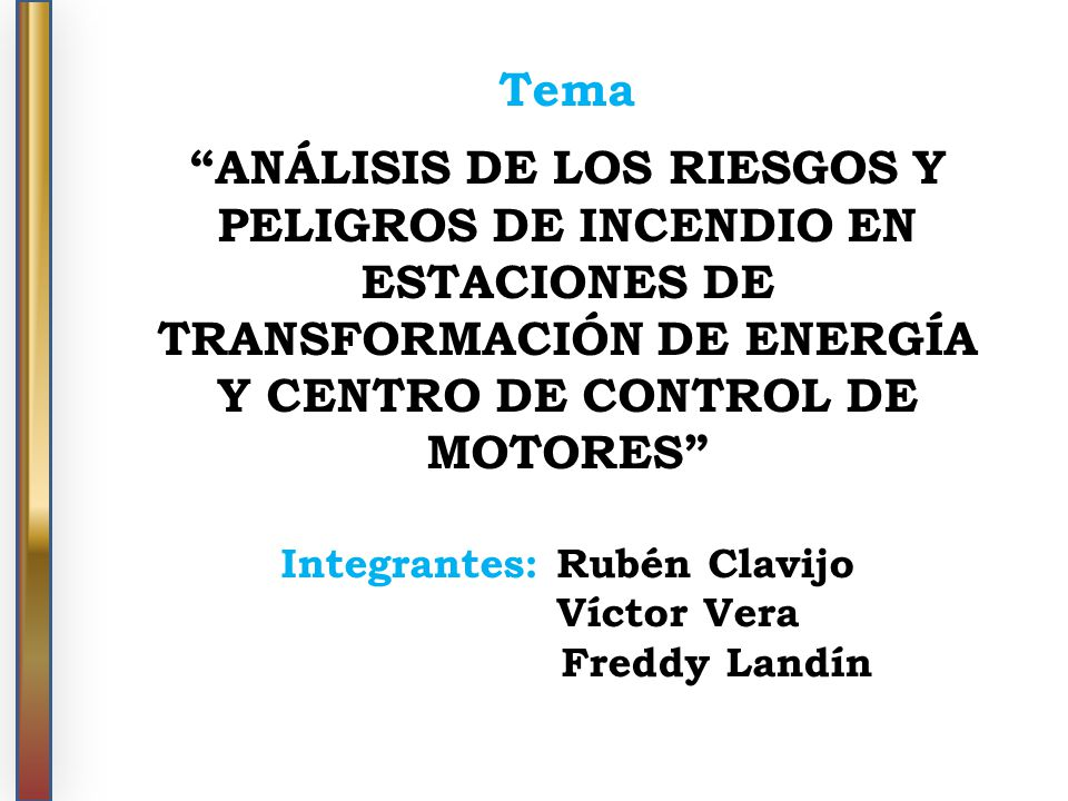 Integrantes: Rubén Clavijo