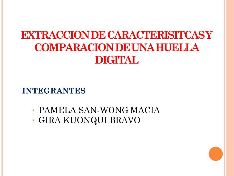 EXTRACCION DE CARACTERISITCAS Y COMPARACION DE UNA HUELLA DIGITAL