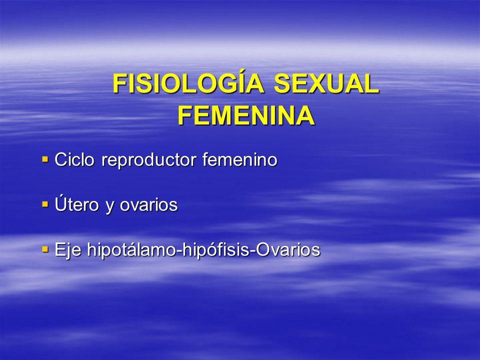 FISIOLOGÍA SEXUAL FEMENINA