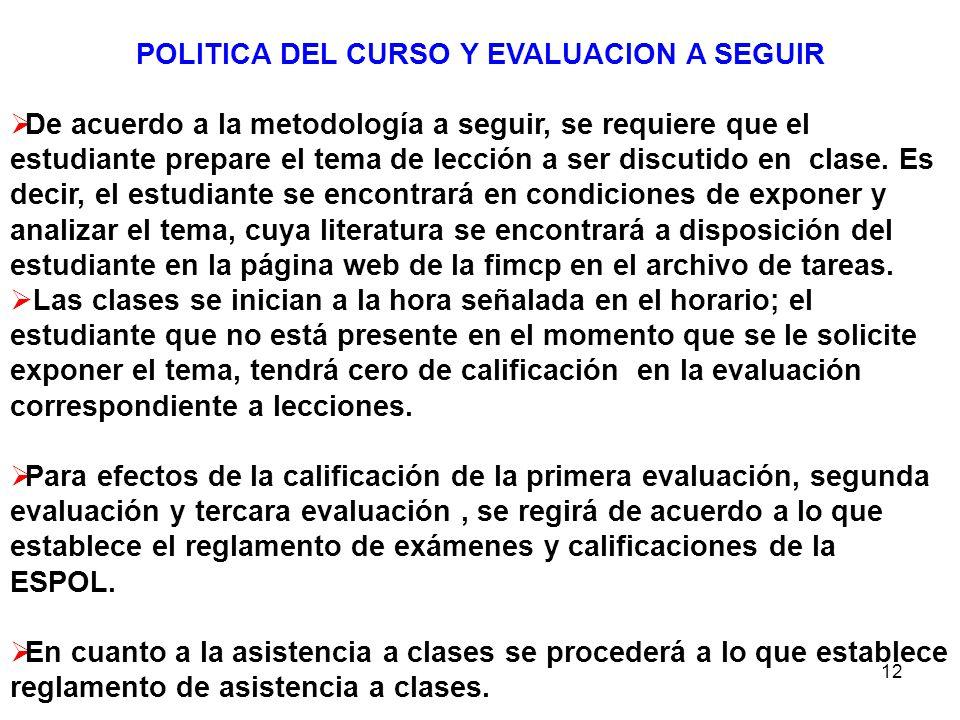 POLITICA DEL CURSO Y EVALUACION A SEGUIR