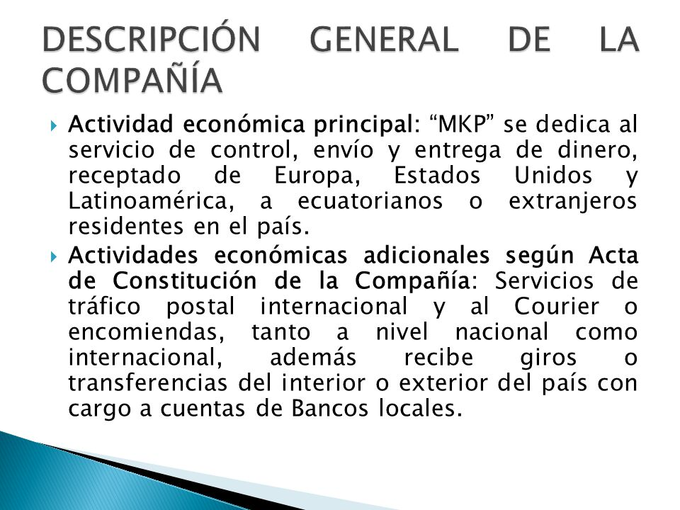 DESCRIPCIÓN GENERAL DE LA COMPAÑÍA