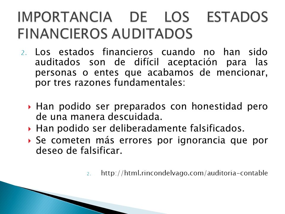 IMPORTANCIA DE LOS ESTADOS FINANCIEROS AUDITADOS