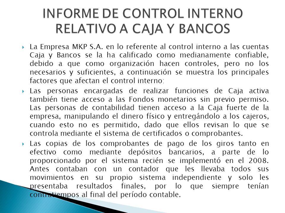 INFORME DE CONTROL INTERNO RELATIVO A CAJA Y BANCOS