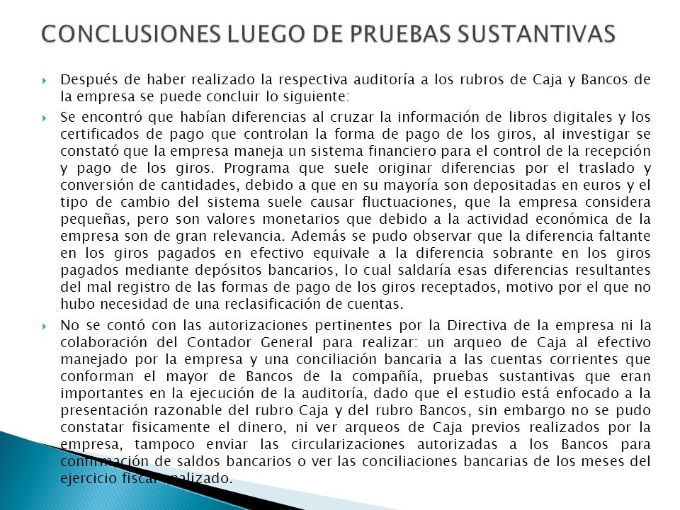 CONCLUSIONES LUEGO DE PRUEBAS SUSTANTIVAS