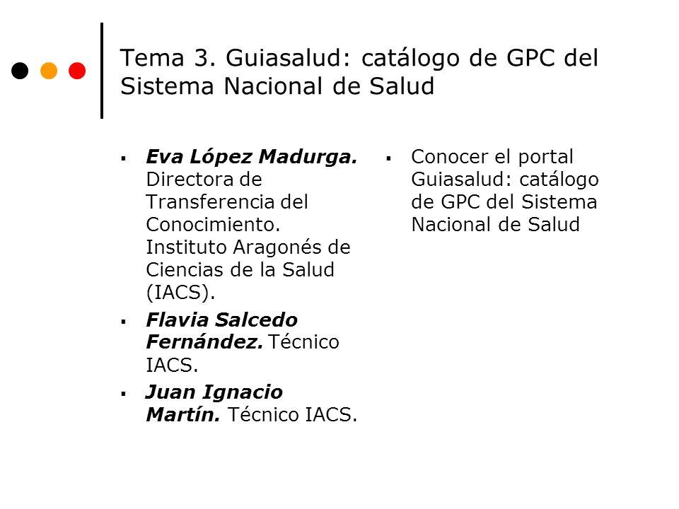 Tema 3. Guiasalud: catálogo de GPC del Sistema Nacional de Salud
