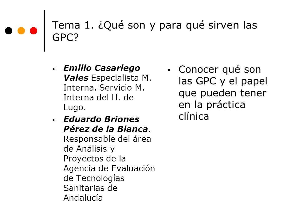 Tema 1. ¿Qué son y para qué sirven las GPC