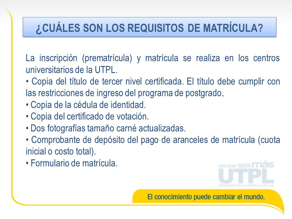 ¿CUÁLES SON LOS REQUISITOS DE MATRÍCULA