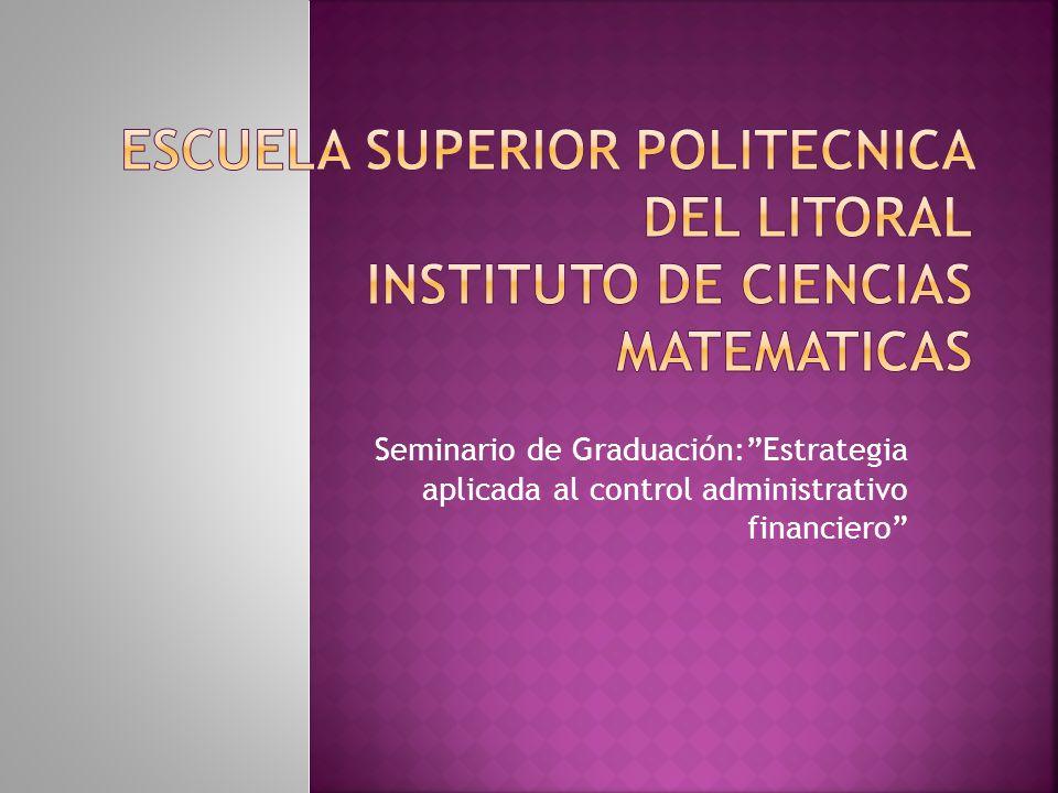 Lavado de Activos ESCUELA SUPERIOR POLITECNICA DEL LITORAL INSTITUTO DE CIENCIAS MATEMATICAS.