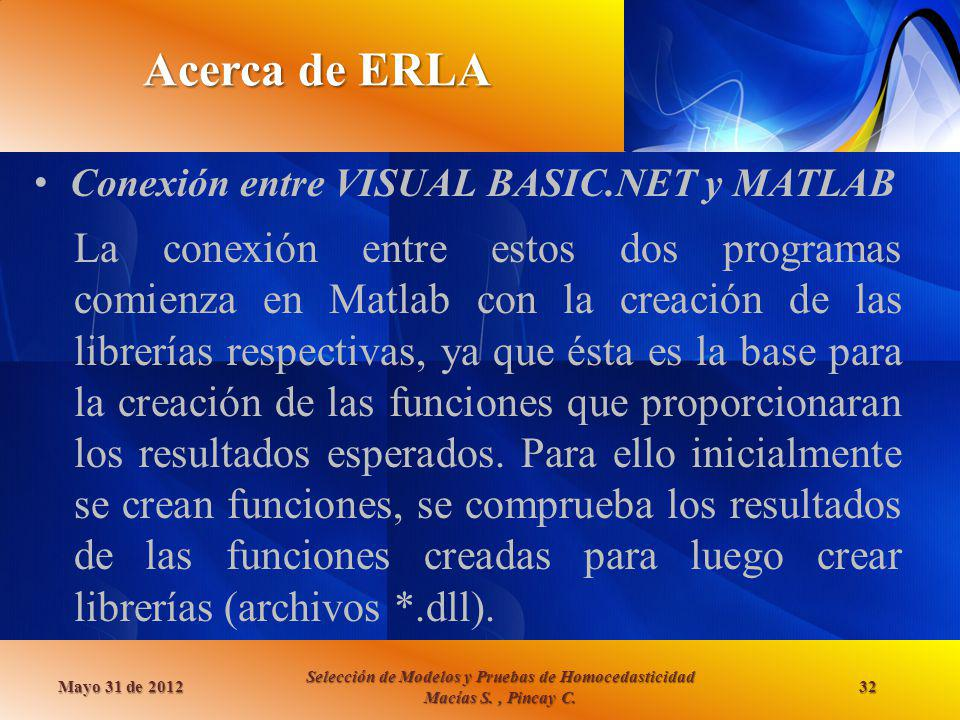 Acerca de ERLA Conexión entre VISUAL BASIC.NET y MATLAB.