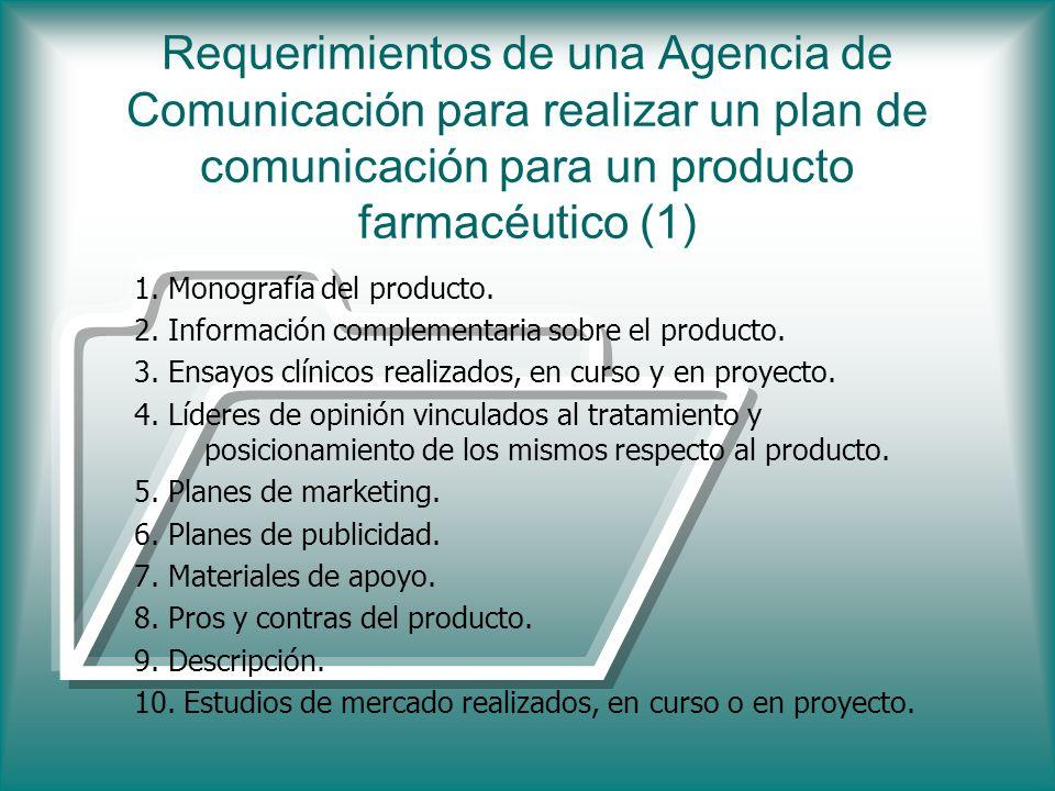 Requerimientos de una Agencia de Comunicación para realizar un plan de comunicación para un producto farmacéutico (1)