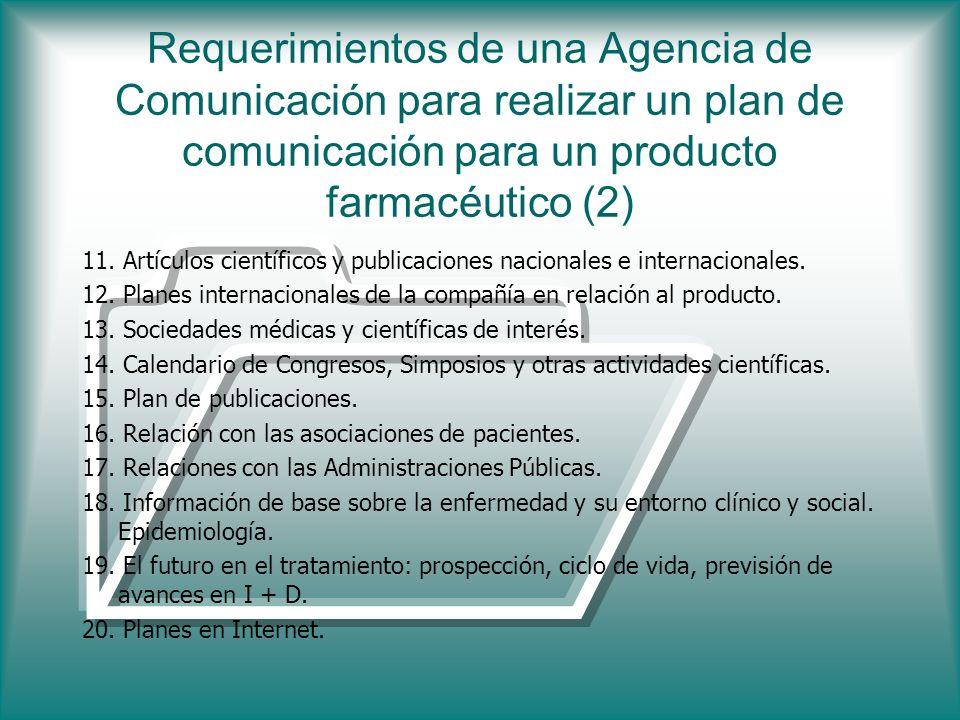 Requerimientos de una Agencia de Comunicación para realizar un plan de comunicación para un producto farmacéutico (2)
