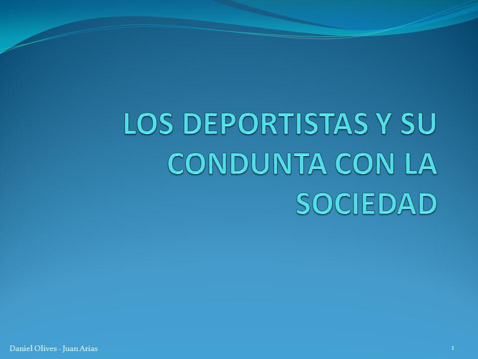 LOS DEPORTISTAS Y SU CONDUNTA CON LA SOCIEDAD