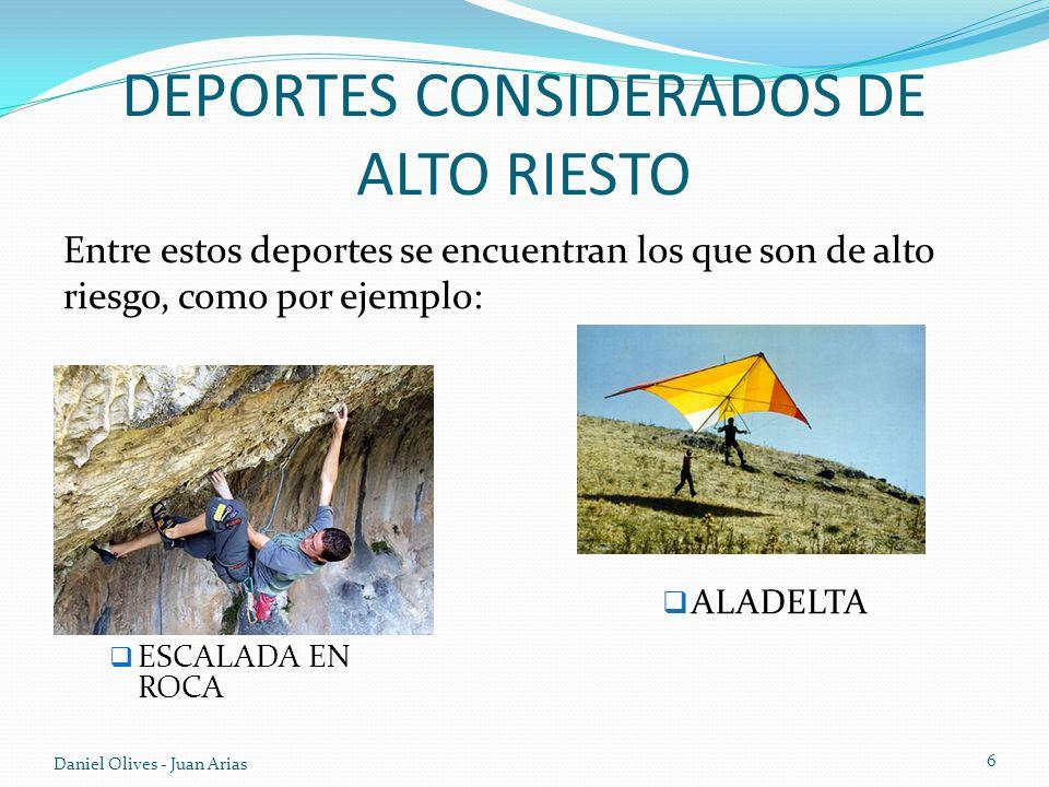 DEPORTES CONSIDERADOS DE ALTO RIESTO