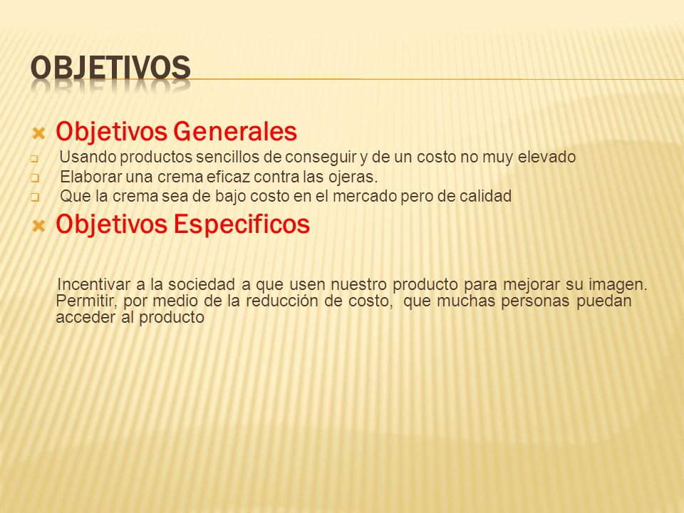 Objetivos Objetivos Generales Objetivos Especificos