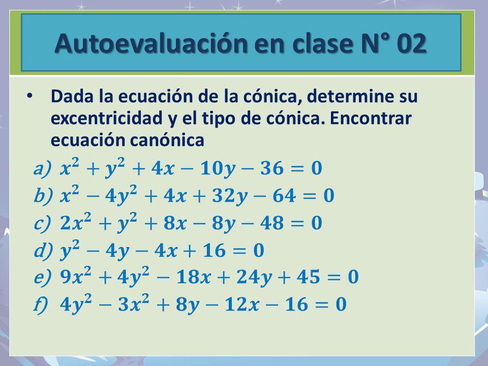 Autoevaluación en clase N° 02