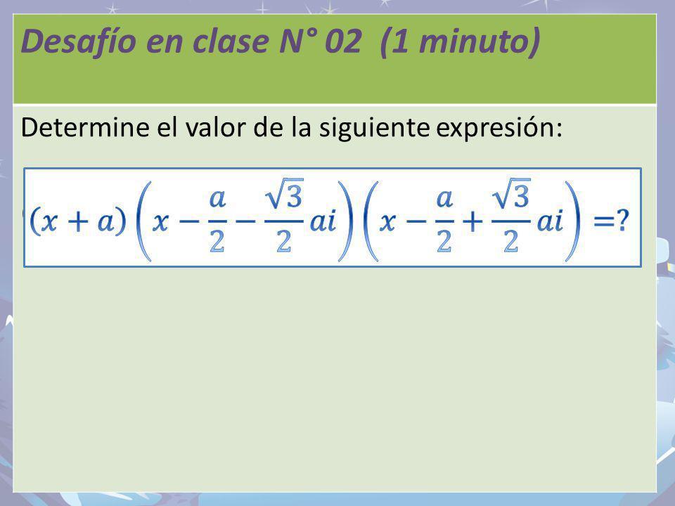 Desafío en clase N° 02 (1 minuto) Desafío en clase N° 01