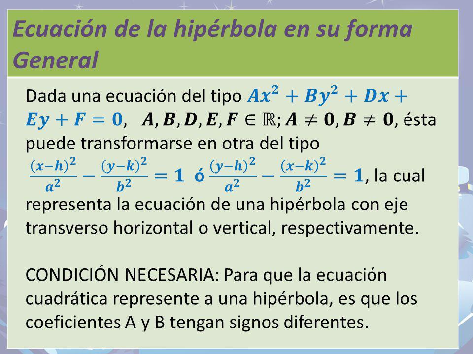 Ecuación de la hipérbola en su forma General